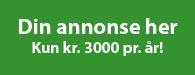 Din annonse her - Kun kr. 3000 pr. år